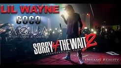 """Lil Wayne """"COCO"""" @Aqua Jax Fl"""