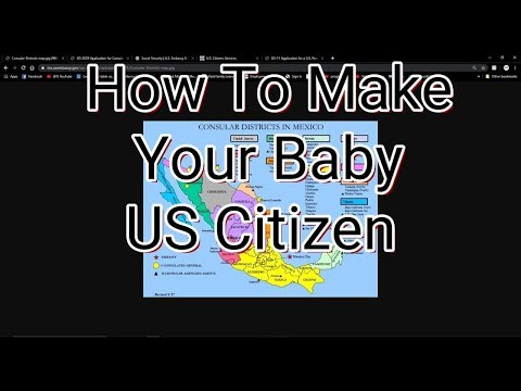 How To Make Your Baby US Citizen - Report Of Birth Abroad - U.S. Consular In Mexico