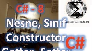 C# (C Sharp) Eğitimi 8 Nesne Sınıf, Constructor ve Encapsulation Kavramları