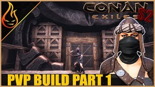 Starting The Epic PVP Base Build Conan Exiles 2018 Gameplay S2 Ep8