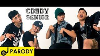 COBOY SENIOR (COBOY JUNIOR PARODY) - SHAUM (KAMU) FULL VERSION