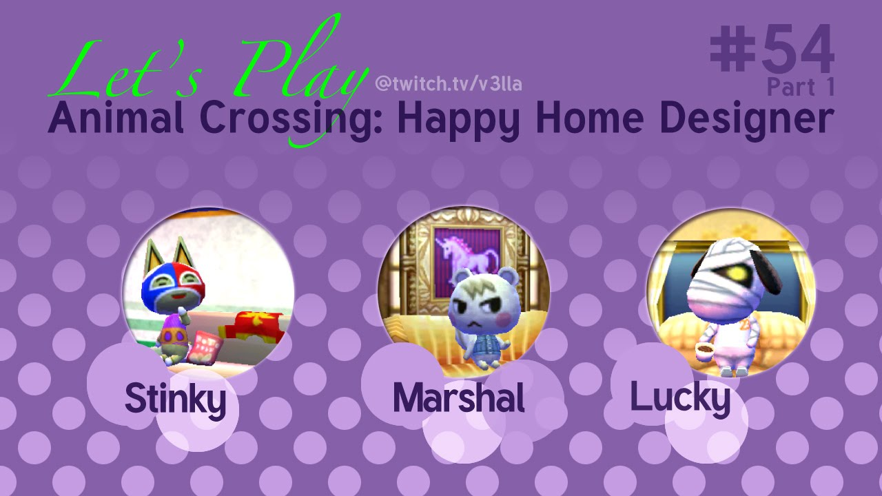 Animal Crossing Happy Home Designer Let 39 S Play 54 Part 1 Youtube