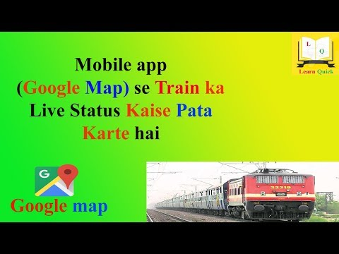 Live Train Status On Google Map Live Train On Mobile App By Learn Quick