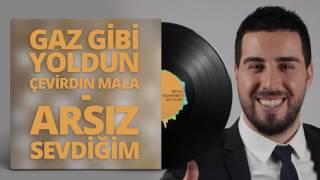 Mustafa Taş - Gaz Gibi Yoldun Çevirdin Mala - Arsız Sevdiğim