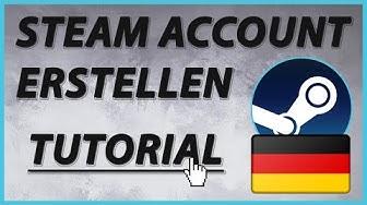 Tutorial - Steam Account erstellen - [german/deutsch] 2018