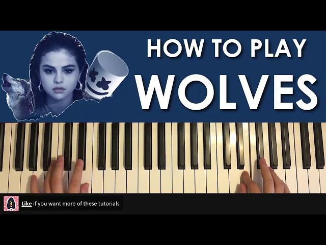 HOW TO PLAY - Selena Gomez, Marshmello - Wolves (Piano