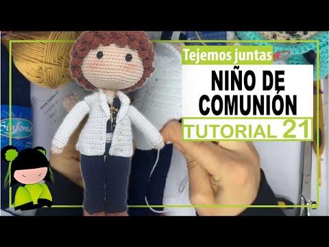 TEJER NIÑO DE COMUNIÓN PASO A PASO 👑 21 👑 TUTORIAL AMIGURUMI y VLOG DE LA MONA