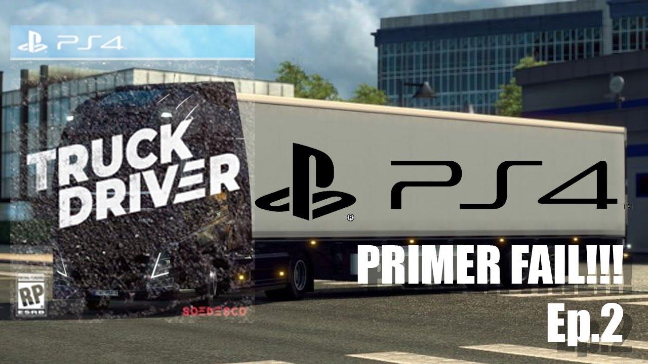 La liamos en TRUCK DRIVER  EP.2 para PS4