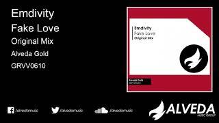 Emdivity - Fake Love (Original Mix)