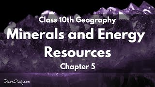 Class 10 Geo Minerals and Energy Resources thumbnail