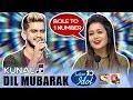 Dil Mubarak (Tum Bin 2) - Kunal | Indian Idol 10 (2018) | Neha Kakkar | Sony TV
