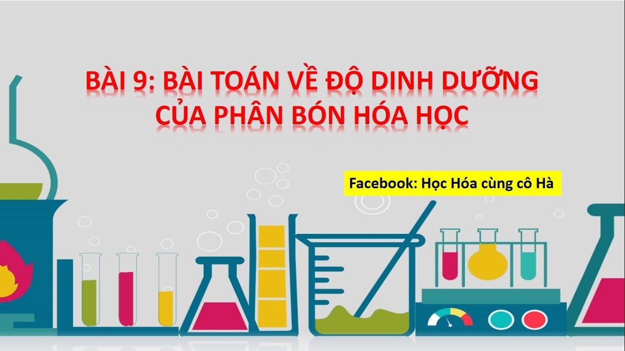 Bài toán về độ dinh dưỡng của phân bón hóa học