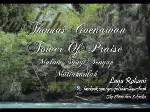 Malam Sunyi Senyap - Muliakanlah - Thomas Goenawan & Tower Of Praise