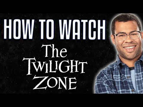 How To Watch THE TWILIGHT ZONE (2019)