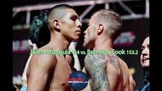 Pesaje Oficial: Jaime Munguia 154 vs. Brandon Cook 153.2