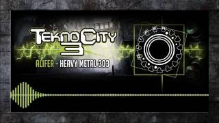 Video Alifer - Heavy Metal 303 download MP3, 3GP, MP4, WEBM, AVI, FLV Juni 2018