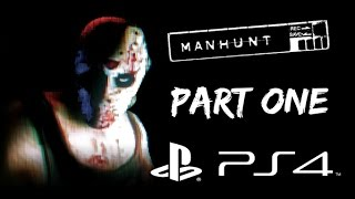 Manhunt (PS4) | Gameplay | Part 1 (1080p No Commentary)