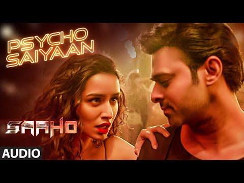 Download Lagu  FULL SONG: Psycho Saiyaan | Saaho | Prabhas, Shraddha Kapoor | Tanishk Bagchi, Dhvani B, Sachet T Mp3 Free