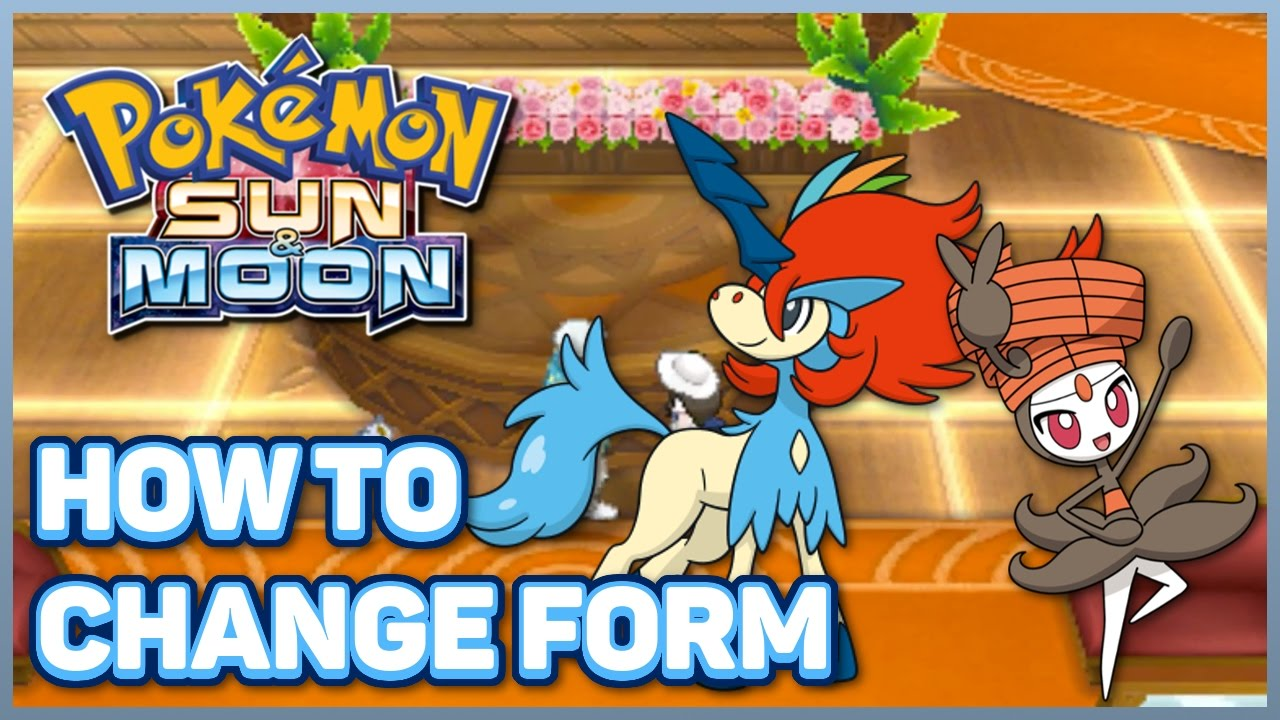 How to Change Keldeo Into Resolute Form and Meloetta Into ...