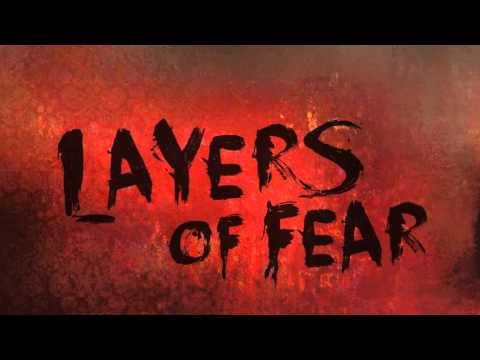 Layers Of Fear Soundtrack - Paintings on the Wall Part 1