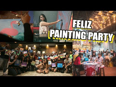 FELIZ- Painting Workshop / Karaoke/ Live Music/Larissa Dsa