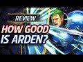 Fire Emblem Heroes - Unit Review: How GOOD Is Arden?