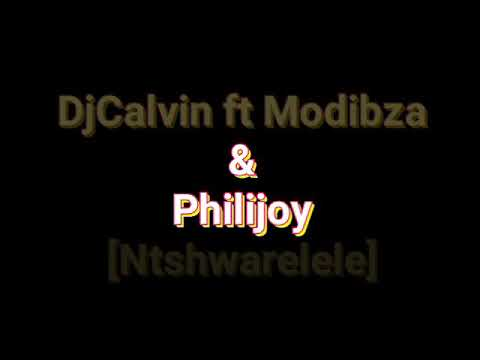 Dj Calvin feat. Modibza cobra philijoy&MaWhite_Ntshwarelele hit