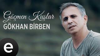 Gökhan Birben - Göçmen Kuşlar - Official Video #göçmenkuşlar #gökhanbirben