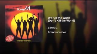 We Kill the World (Don