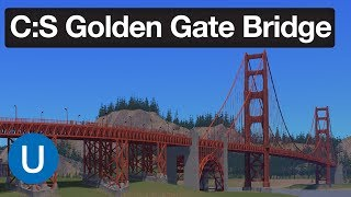 Cities Skylines - Golden Gate Bridge Network Tips and Tricks