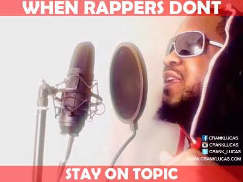 WHEN RAPPERS DONT STAY ON TOPIC