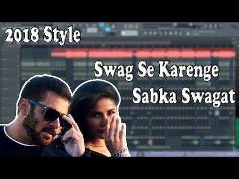 Hard Electro FLP Free Download   Swag Se Karenge Sabka Swagat   2018 Style