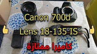 اشتريت كاميرا Canon 700d + Lens 18-135mm IS | كاميرا ممتازة