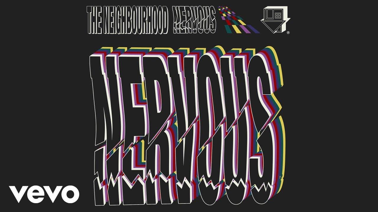 the-neighbourhood-nervous-audio