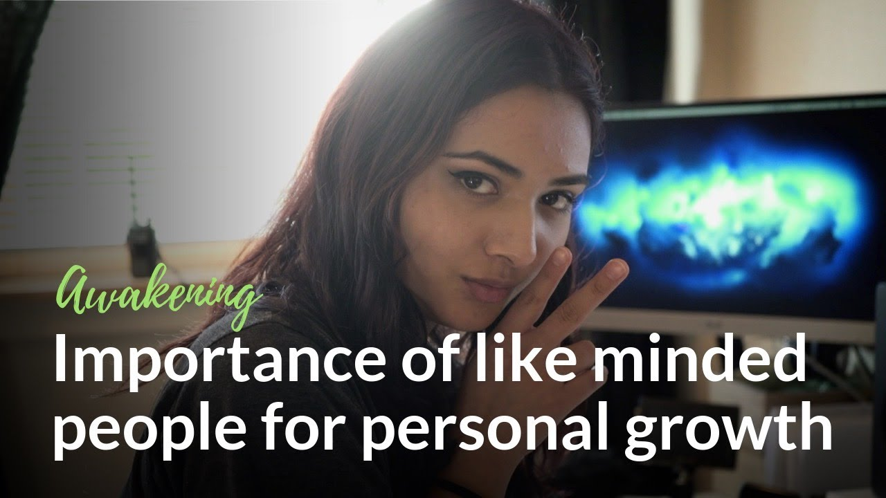 If your friends drain your energy - Importance of like minded people for personal growth