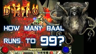 How Many Baal Runs to Level 99? - Diablo 2 - Xtimus