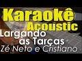 Zé Neto e Cristiano - LARGADO ÀS TRAÇAS (Karaokê Acústico) playback