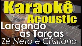 Baixar Zé Neto e Cristiano - LARGADO ÀS TRAÇAS (Karaokê Acústico) playback
