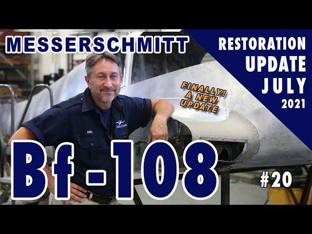 Messerschmitt Bf-108 - Restoration Update #20 - July 2021