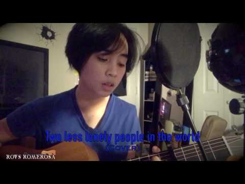 Two Less Lonely People In The World (Cover) Rovs Romerosa