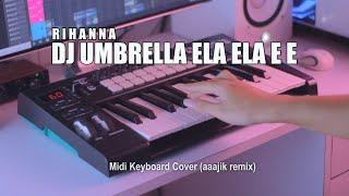DJ Umbrella Ela Ela e e Tik Tok Remix Terbaru 2020 (aaajik remix)