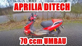 APRILIA DITECH 70ccm UMBAU