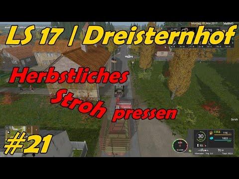 LS 17 | Dreisternhof #21 - Herbstliches Stroh pressen