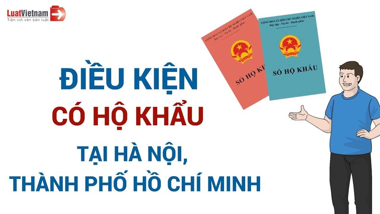 Điều Kiện Nhập Hộ Khẩu Tại  Hà Nội Và Thành Phố Hồ Chí Minh | LuatVietnam