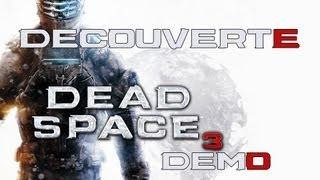 Découverte : Dead Space 3 - Demo (PS3)