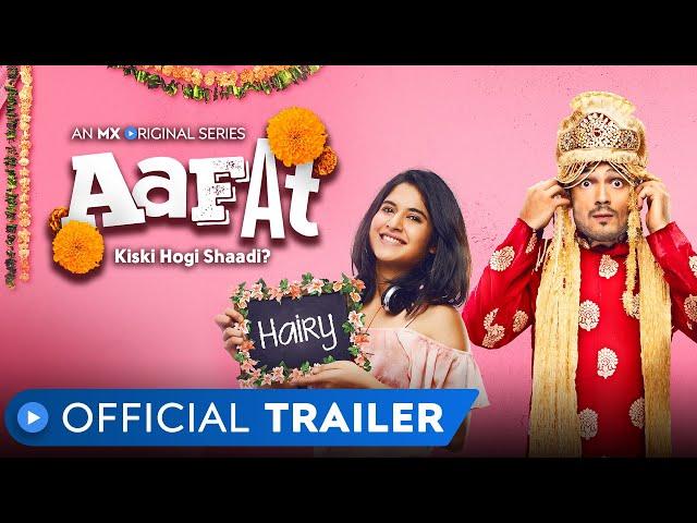 Aafat | Official Trailer | MX Original Series | MX Player