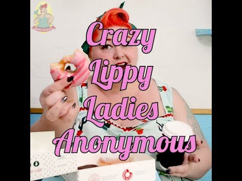 Crazy Lippy Ladies Anonymous