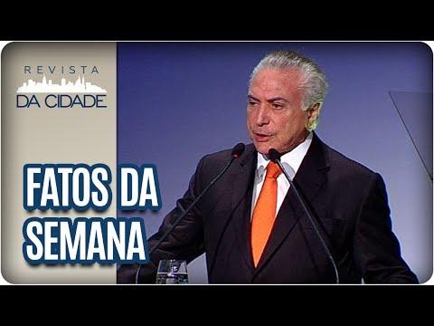 Denúncia de Corrupção de Michel Temer - Revista da Cidade (11/07/2017)