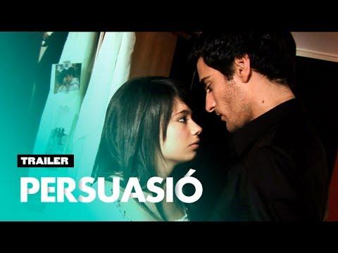 """""""Persuasió"""" - Tràiler (2009) amb Anna Castillo, Raül Tortosa, Fel Faixedas i Pilar Prats"""