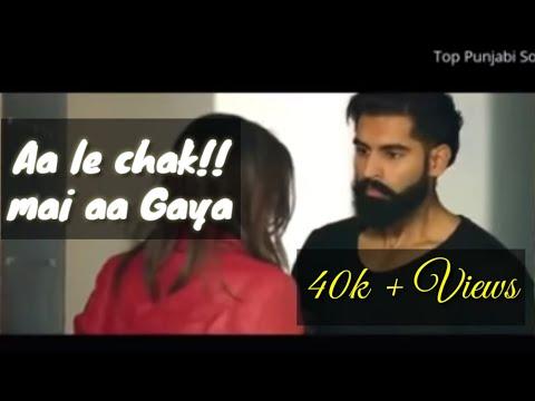 Aa Le Chak Mein Aa Gaya  official video    Parmish Verma     Desi Crew      Latest punjabi song 2017